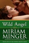 Wild Angel (The O'Byrne Brides, Book One)