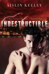 Indestructible (The Sanguine Sky Chronicles Book 1)
