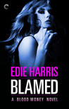 Blamed (Blood Money #1)