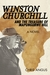 Winston Churchill and the Treasure of Mapungubwe Hill by Chris Angus