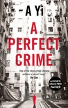 A Perfect Crime by A. Yi