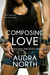 Composing Love by Audra North