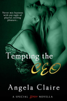 Tempting the CEO: A Novella (Entangled Brazen)