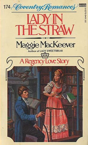 Lady in the Straw  (Coventry Romances #174)