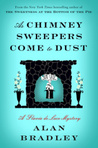 As Chimney Sweepers Come to Dust (Flavia de Luce #7)