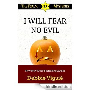 I Will Fear No Evil (Psalm 23 Mysteries #10)
