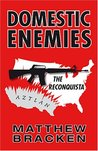 Domestic Enemies: The Reconquista (The Enemies Trilogy, #2)