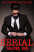 Serial, Volume One by Jaden Wilkes