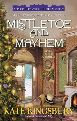 Mistletoe and Mayhem (Pennyfoot Hotel Mystery, #18)