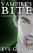 The Vampire's Bite ( Blood and Love #1)