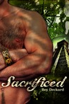 Sacrificed: Heart Beyond the Spires (Baal's Heart, #2)