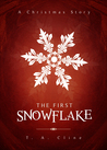 The First Snowflake