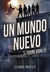 Un mundo nuevo (The Young World, #1)