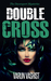Double Cross (The Davenport Mysteries, #2)
