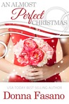 An Almost Perfect Christmas by Donna Fasano