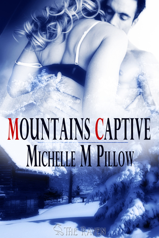 Mountains Captive by Michelle M. Pillow