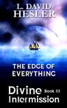 Divine Intermission: Edge of Everything