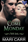 Come Monday (Wild Irish #1)