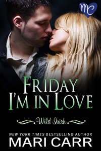 Friday I'm in Love by Mari Carr