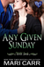 Any Given Sunday (Wild Irish, #7)