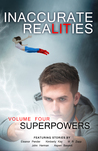 Volume 4: Superpowers