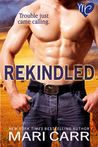 Rekindled  (Cowboy Quickies, #2)