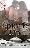 Spice It Up (Spice It Up, #1)