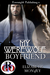 My Werewolf Boyfriend (My Boyfriend Is… #1)