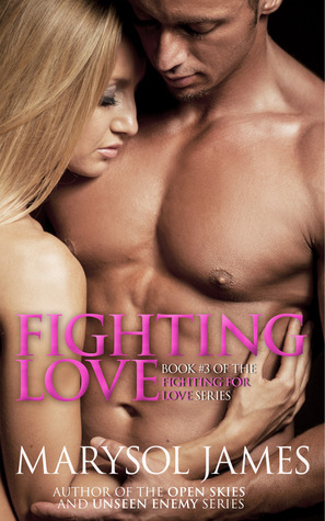 Fighting Love (Fighting For Love #3)