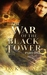 The War of the Black Tower Trilogy (The War of the Black Tower Trilogy #1)
