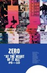 Zero, Vol. 2: At the Heart of It All (Zero #2)