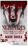 Nightmares Bedtime Stories for the Wicked [Kindle Edition]