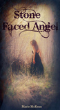 Stone Faced Angel (Stone Angels, #1)