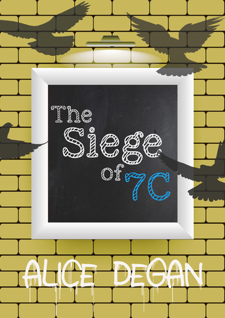The Siege of 7C (Heaven & Earth, #2)
