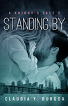 Standing By (A Knight's Tale #2)