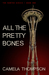 All The Pretty Bones (The Hunted, #1)