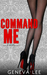 Command Me (The Royals Saga, #1)