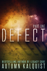 Defect: Part One