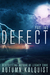 Defect #2: Legacy Code Prequel Series (Fractured Era: Defect)