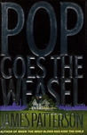 Pop Goes the Weasel (Alex Cross, #5)