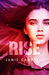 Rise (Project Integrate, #5)