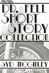 Dr. Fell Short Story Collection