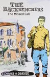 The Missed Call ( The Backbenchers, #2 )