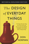 The Design of Everyday Things, Revised and Expanded Edition by Donald A. Norman