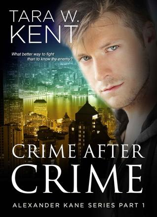Crime after Crime (Alexander Kane, #1)
