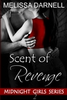 Scent of Revenge (Midnight Girls #2)