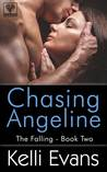 Chasing Angeline (The Falling, #2)