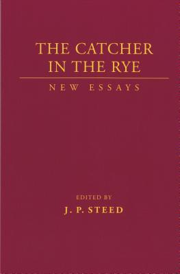 Catcher in the Rye by J.P. Steed