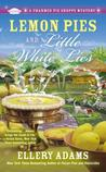 Lemon Pies and Little White Lies (A Charmed Pie Shoppe Mystery #4)