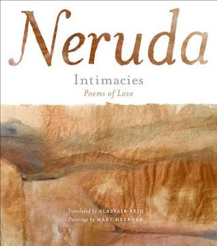 Intimacies by Pablo Neruda